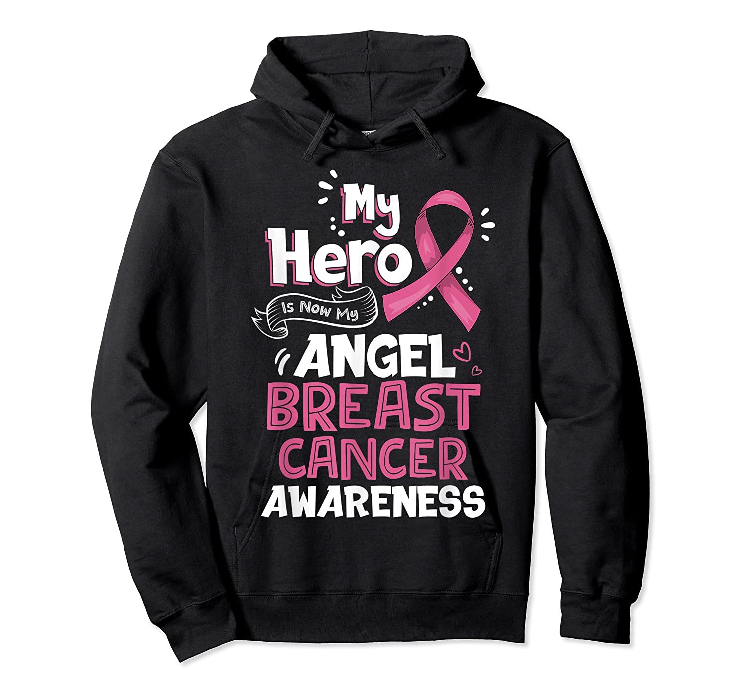 My Hero Is Now My Angel Breast Cancer Awareness Tshirt Gifts T Shirt Unisex Pullover Hoodie