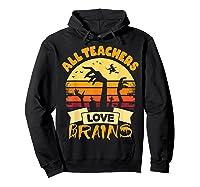 Tea Shirts Funny Halloween Gift All Teas Love Brains T-shirt Hoodie Black