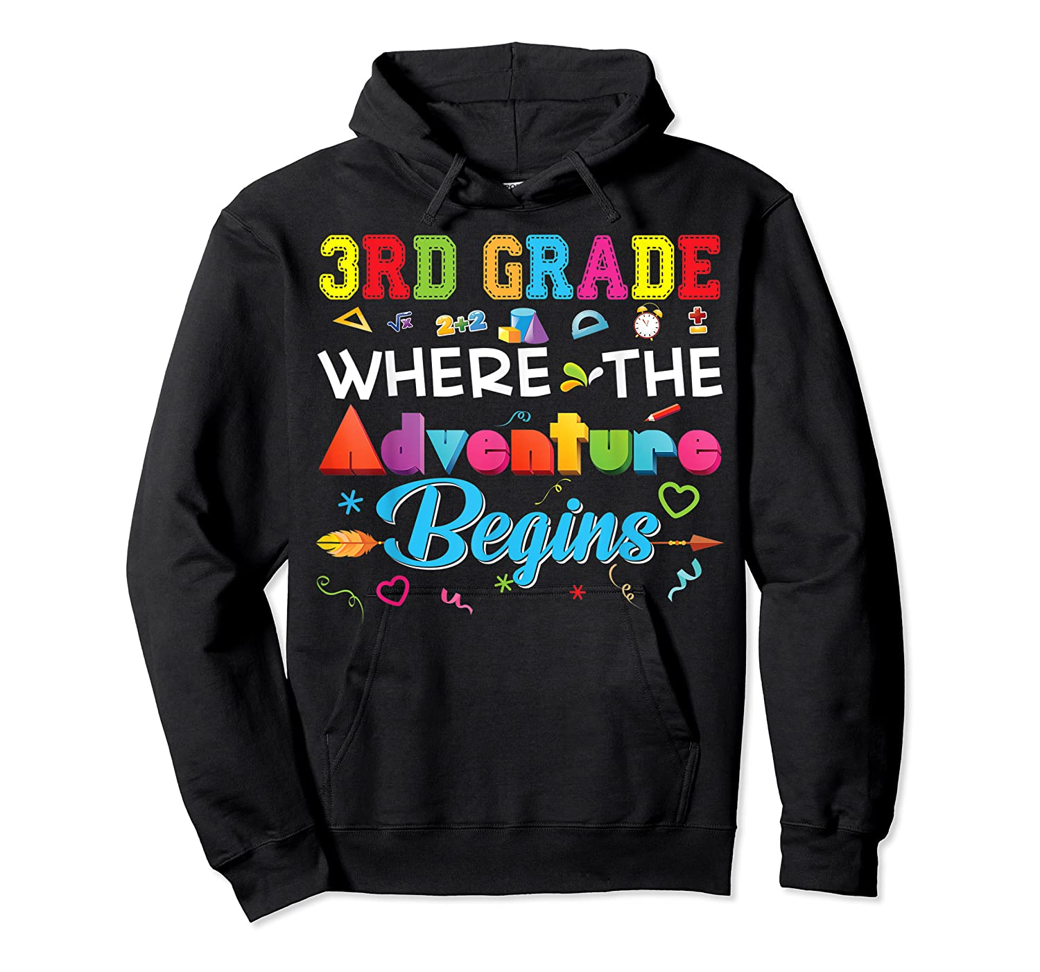 3rd Grade Where The Adventure Begins Third Back To Shirts Unisex Pullover Hoodie