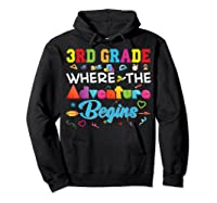 3rd Grade Where The Adventure Begins Third Back To Shirts Hoodie Black