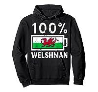 Wales Flag T Shirt 100 Welshman Battery Power Tee Hoodie Black