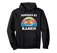 Powered By Ra Funny Retro Ra Noodles Gift Shirts Hoodie Black