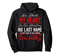 Engaget He Stole My Heart So I'm Stealing His Last Name Shirts Hoodie Black