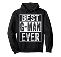 S Best G Man Ever Tshirt Father S Day Gift Hoodie Black