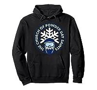 Church Of Powder Day Saints Royal Emblem Skiing Shirt Hoodie Black