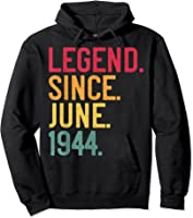 Legend Since June 1944 77th Birthday 77 Years Old Vintage T-shirt Hoodie Black