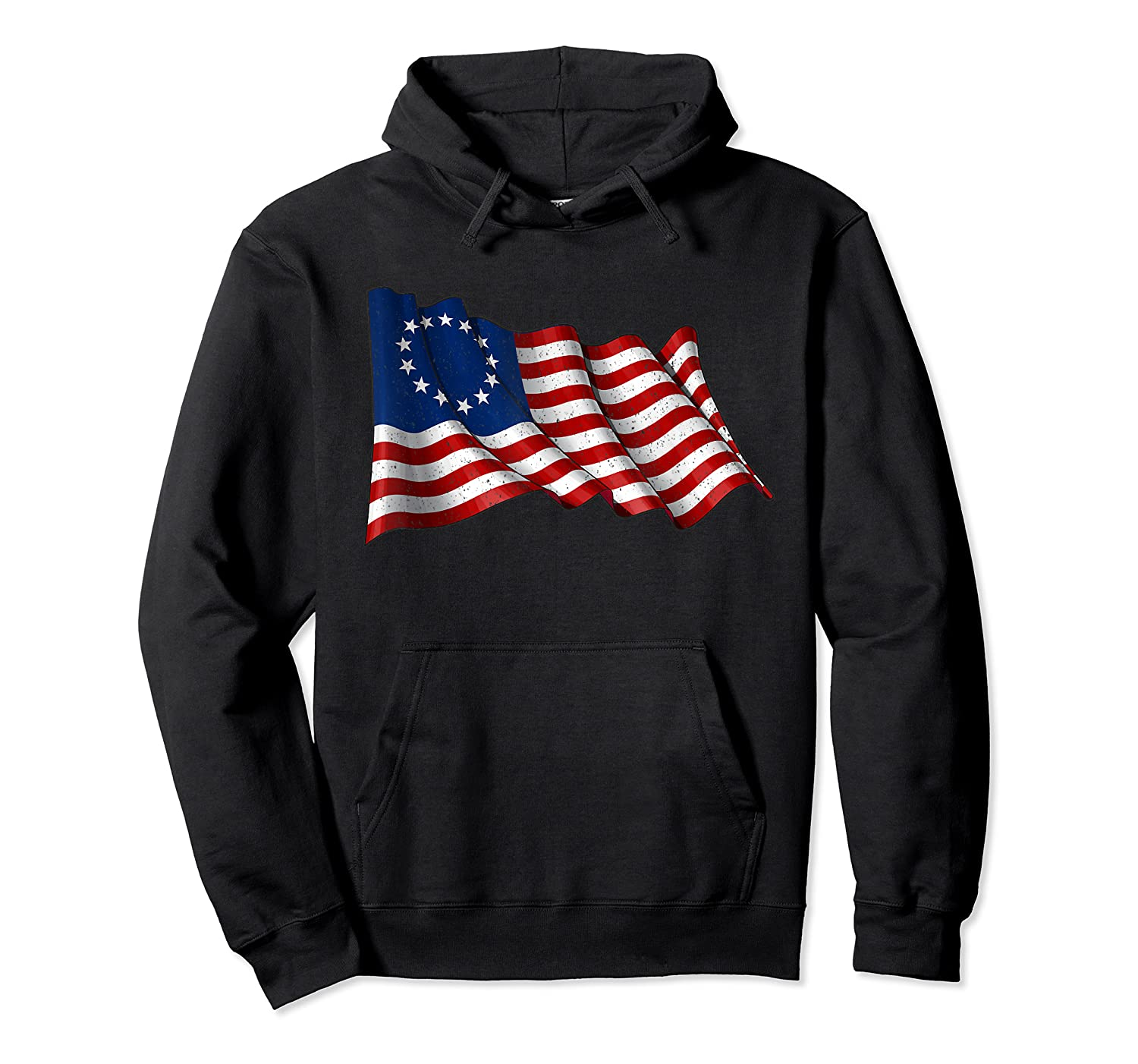 America Betsy Ross Flag 1776 Vintage Distressed T Shirt Unisex Pullover Hoodie