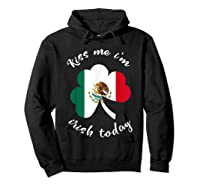 Kiss Me I M Mexican St Patrick S Day Funny T Shirt Hoodie Black
