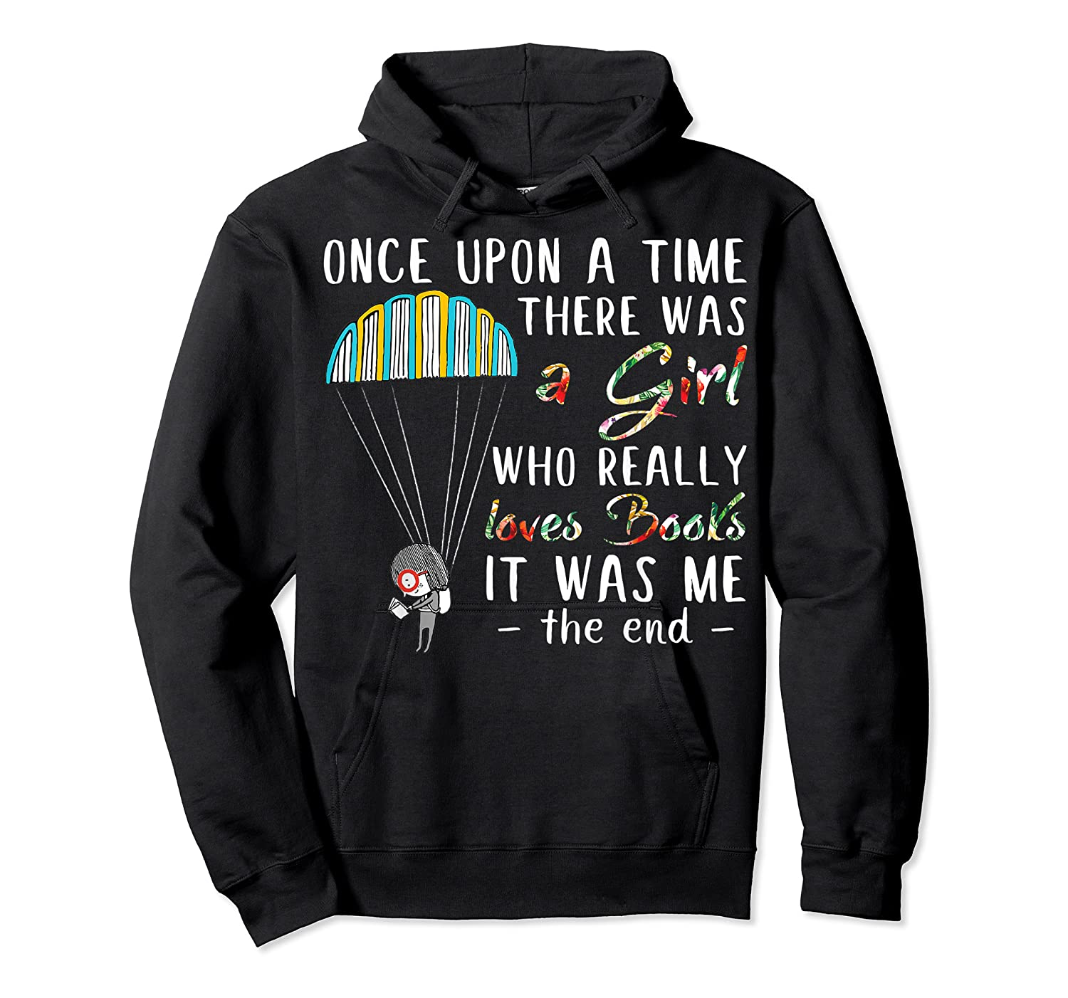 Once Upon A Time There Was A Girl Who Really Loves Books Ts Shirts Unisex Pullover Hoodie