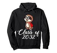 Sloth Class Of 2032 Back To School Gift Shirts Hoodie Black