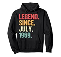 Legend Since July 1969 T Shirt Vintage 50th Birthday Gifts Hoodie Black