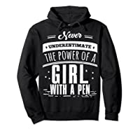 Never Underestimate A Girl With A Pen Author Writer T Shirt Hoodie Black