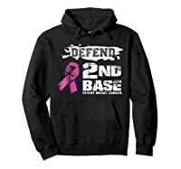 Defend 2nd Base Breast Cancer Awareness Tshirt Gifts Hoodie Black