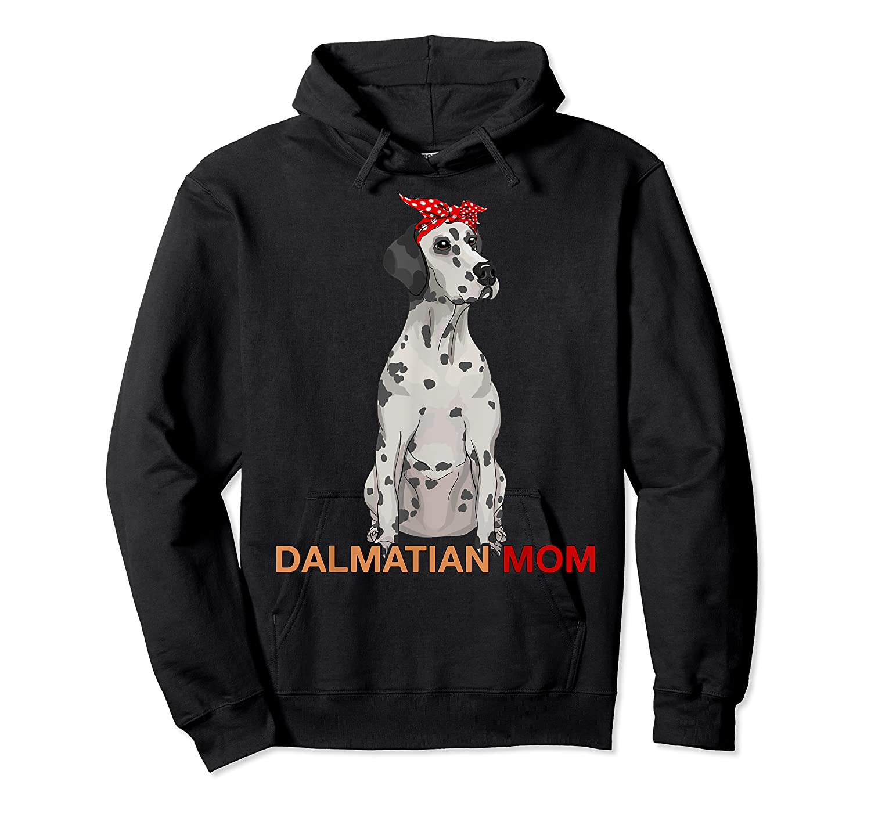 Dalmatian Mom Bandana Dalmatian Dog Lovers Gifts Shirts Unisex Pullover Hoodie