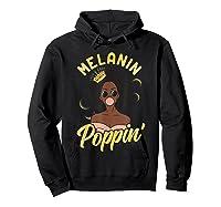 Melanin Poppin Black Girl Magic Bubblegum Afro Shirts Hoodie Black