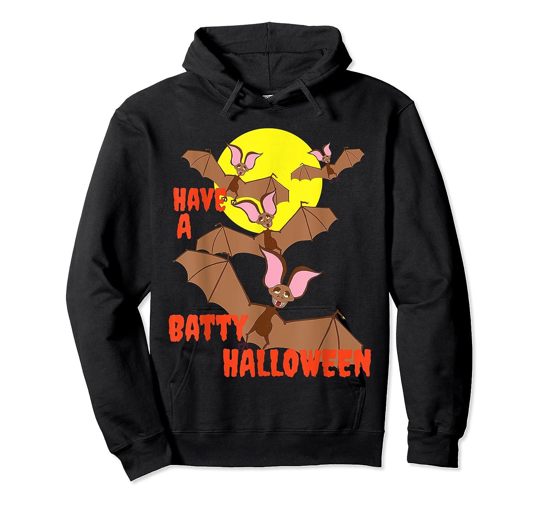 Have A Batty Halloween Happy Halloween Shirts Unisex Pullover Hoodie