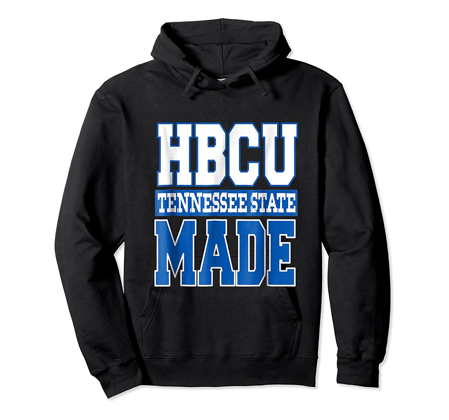 Tennessee Hbcu State University T Shirt Unisex Pullover Hoodie
