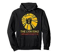 The Lyin King Impeach Anti Trump Premium T Shirt Hoodie Black