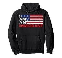 I Am An Immigrant America Usa T Shirt Hoodie Black