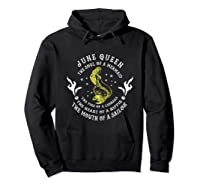 June Queen The Soul Of A Mermaid Funny Gift Mother S Day Shirts Hoodie Black