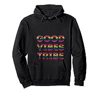 Good Vibes Tribe Summer Rainbow Happy Hippie Bohemian Sunny Shirts Hoodie Black