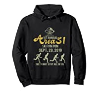 1st Annual Area 51 5k Fun Run They Can't Stop All Of Us Ufo Shirts Hoodie Black