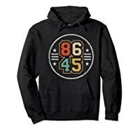 New Vintage Style 86 45 Anti Trump Impeacht T Shirt Hoodie Black