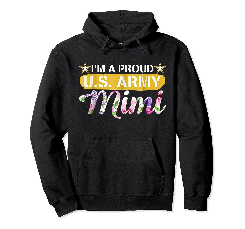 Veteran Day Gift I M Proud U S Army Mimi Tshirt Unisex Pullover Hoodie