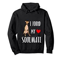 I Found My Soulmate Italian Greyhound Dog Lover Best Friend T-shirt Hoodie Black