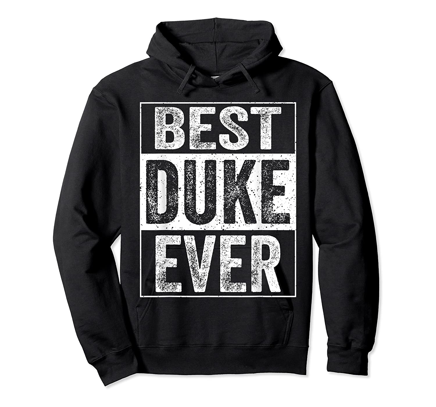 S Best Duke Ever Tshirt Father S Day Gift Unisex Pullover Hoodie