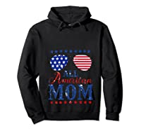 All American Mom 4th Of July Sunglasses Matching Family Tank Top Shirts Hoodie Black