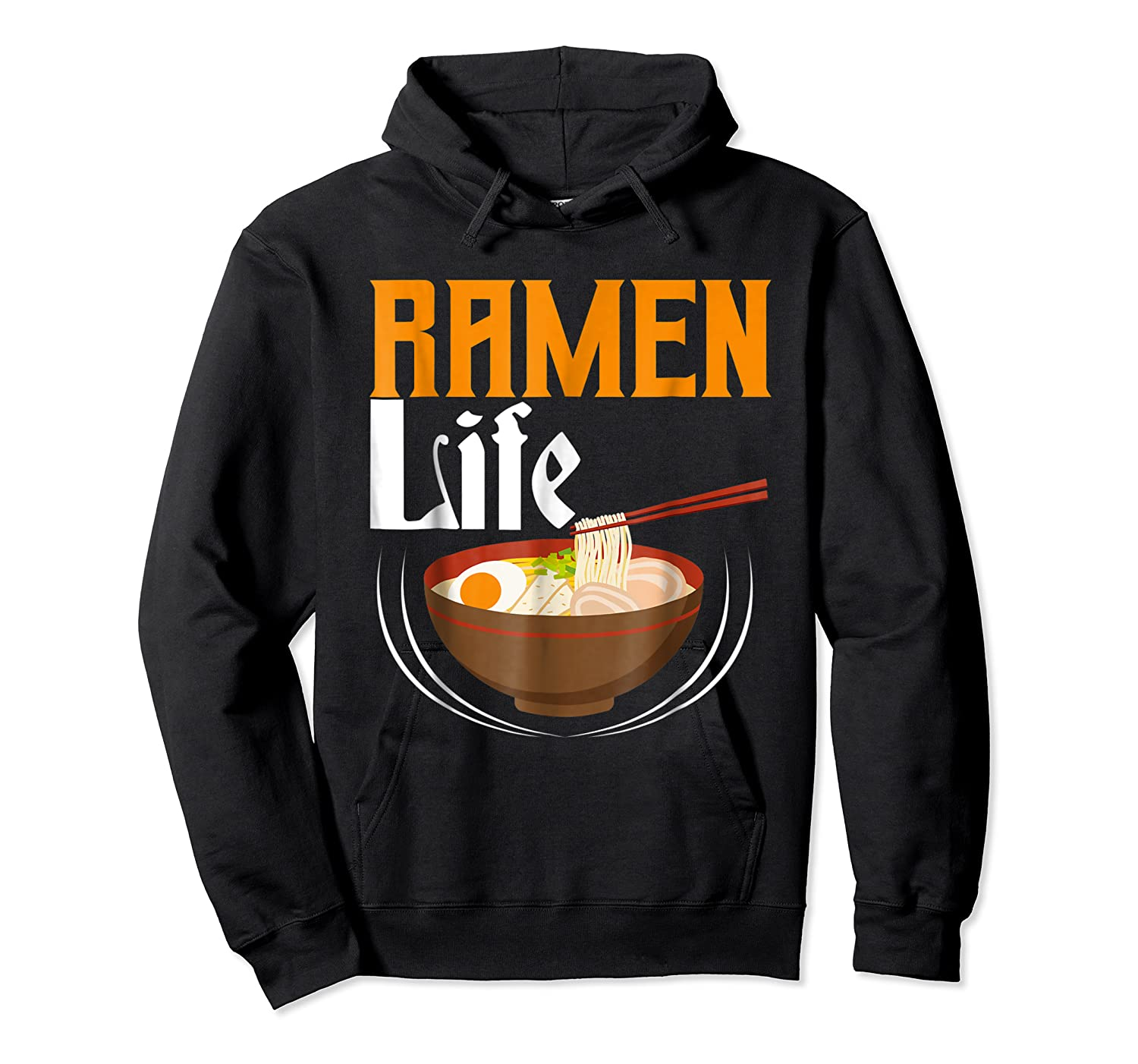 Ra Life Tasty Anime Noodle Bowl Shirts Unisex Pullover Hoodie
