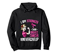 Breast Cancer Awareness Month Shirt For I Am Stronger T Shirt Hoodie Black