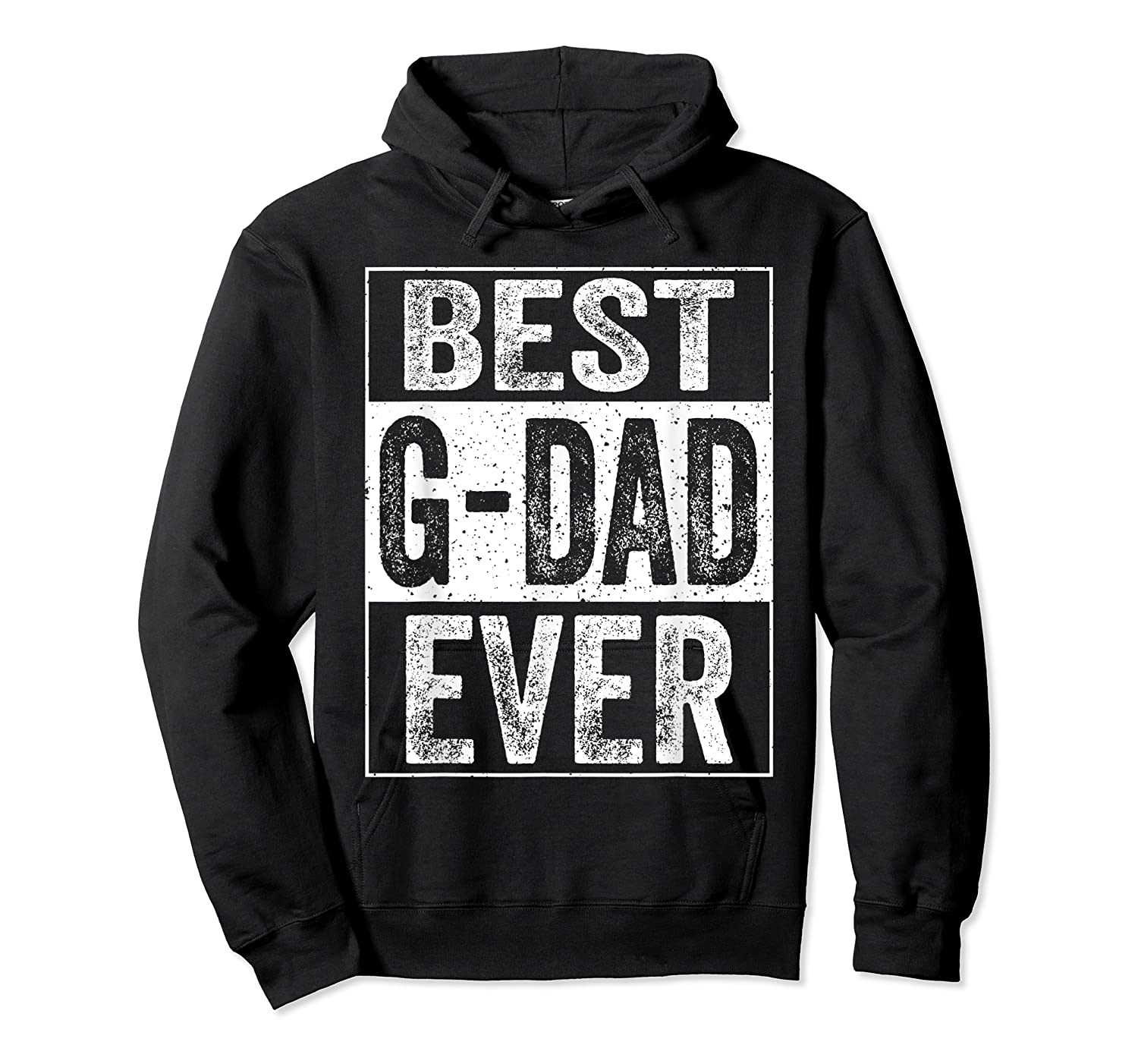 S Best G Dad Ever Tshirt Father S Day Gift Unisex Pullover Hoodie