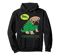 Pugasaurus Rex Cute Pug Dinosaur T Rex Halloween Costume Premium T-shirt Hoodie Black
