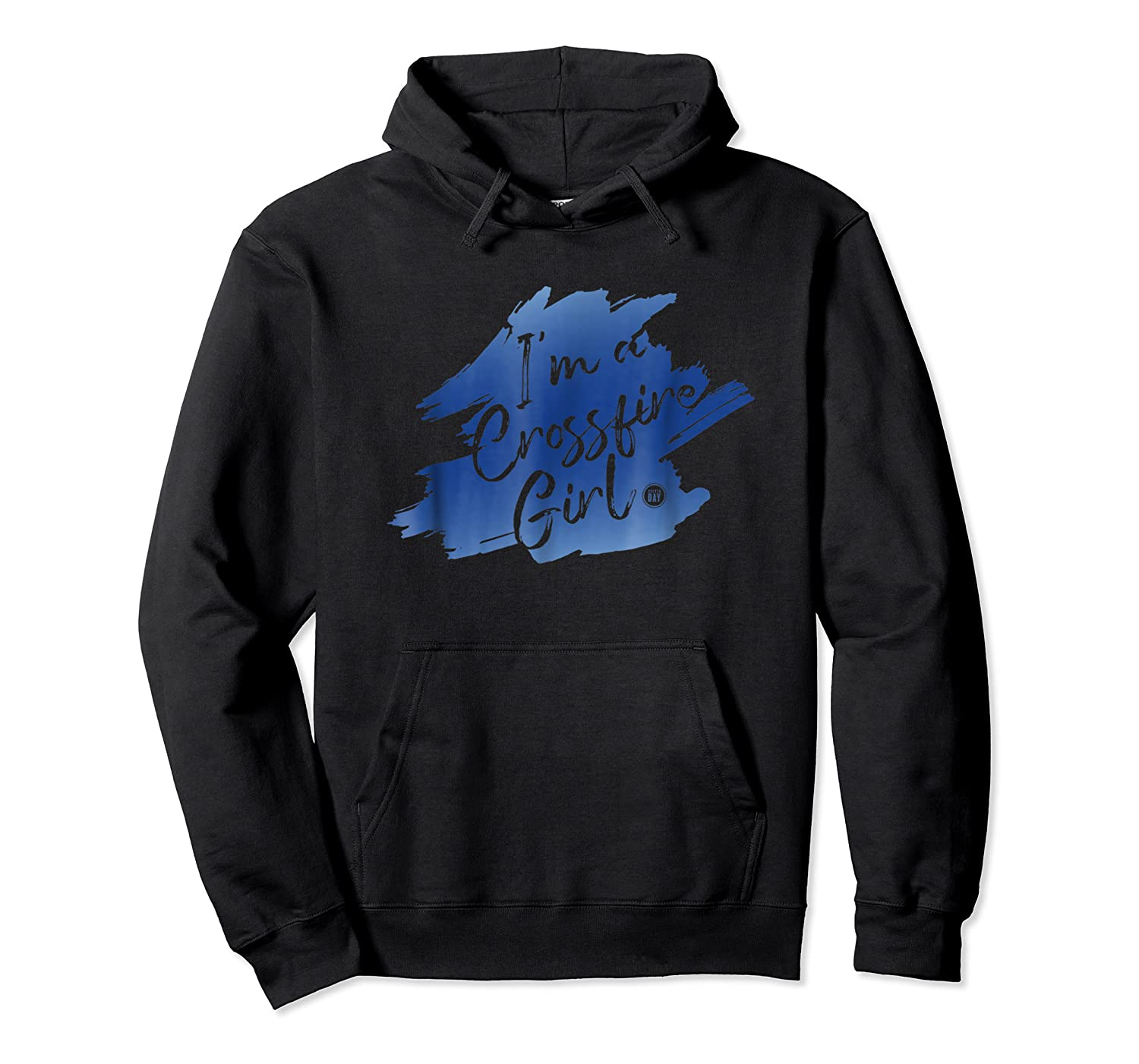I M A Crossfire Girl T Shirt Unisex Pullover Hoodie