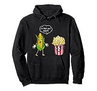 Is That You Bro Popcorn Shirts Hoodie Black