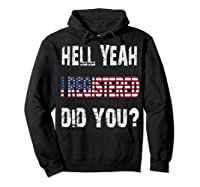 Registration Day Register To Vote Us Election Gift T Shirt Hoodie Black