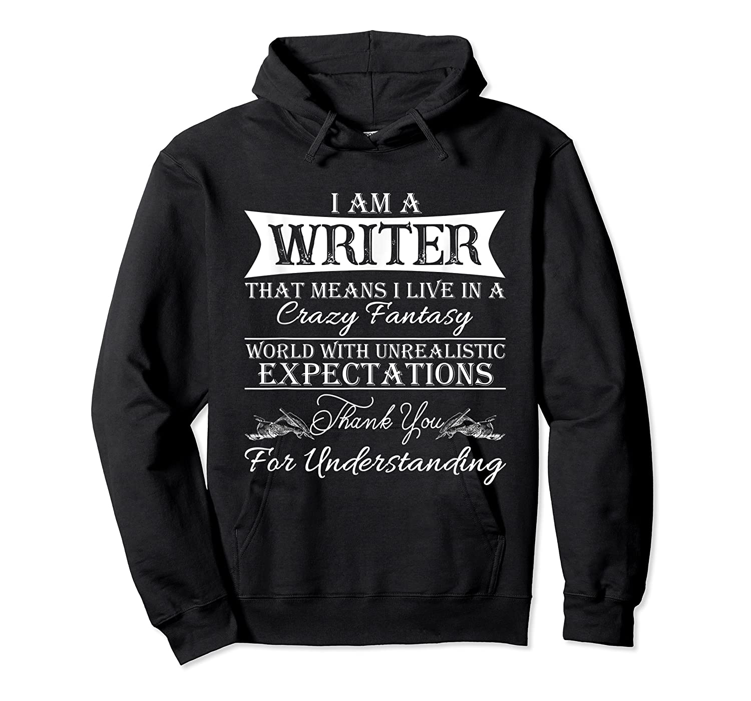 I M A Writer Gift For Authors Novelists Literature Shirt Unisex Pullover Hoodie