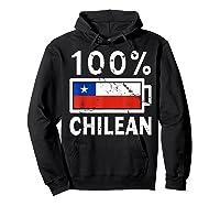 Chile Flag T Shirt 100 Chilean Battery Power Tee Hoodie Black