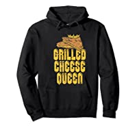 Gift For The Queen Grilled Cheese Maker Of The House Premium T Shirt Hoodie Black