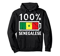 Senegal Flag T Shirt 100 Senegalese Battery Power Hoodie Black