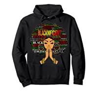 Blacknificient Words Art Afro Natural Hair Black Queen Gift Shirts Hoodie Black