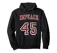 Impeach 45 Trump Not My President T Shirt Hoodie Black