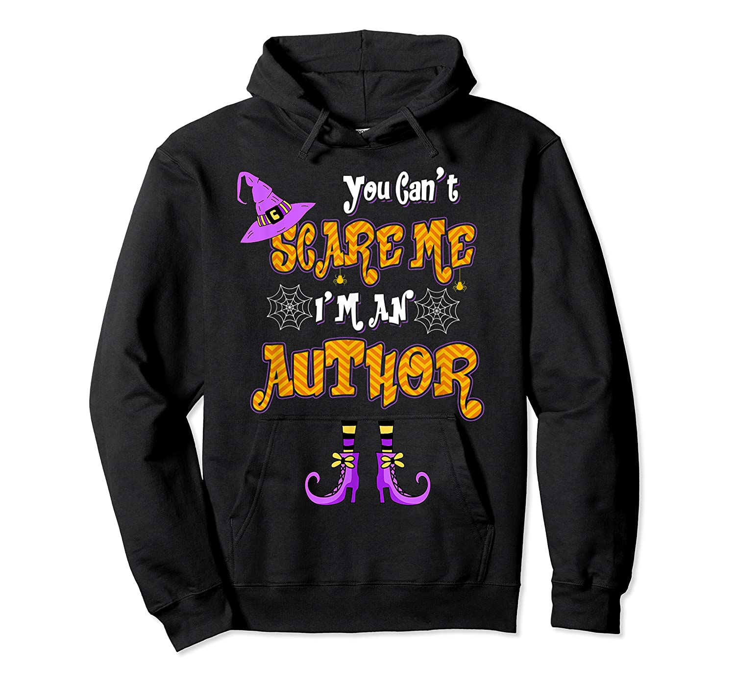 You Can T Scare Me I M Author Halloween T Shirt Unisex Pullover Hoodie