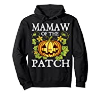 Mamaw Of The Patch Pumpkin Halloween Costume Gift Shirts Hoodie Black