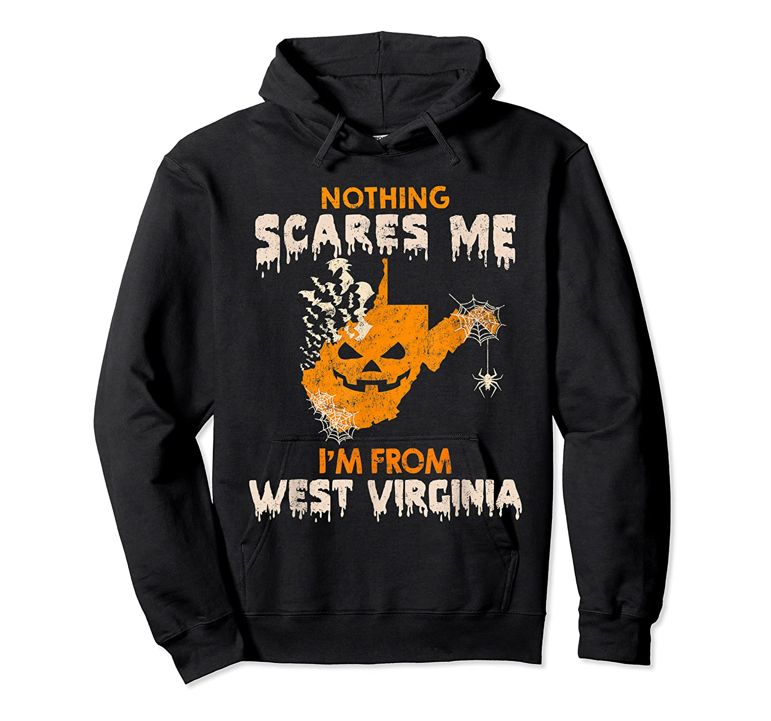 Nothing Scares Me I'm From West Virginia Shirts Unisex Pullover Hoodie