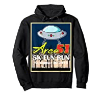 Area 51 5k Fun Run They Can't Stop All Of Us Shirts Hoodie Black