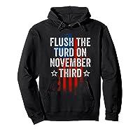 Flush The Turd On November Third Shirt Impeach Trump 86 45 T Shirt Hoodie Black