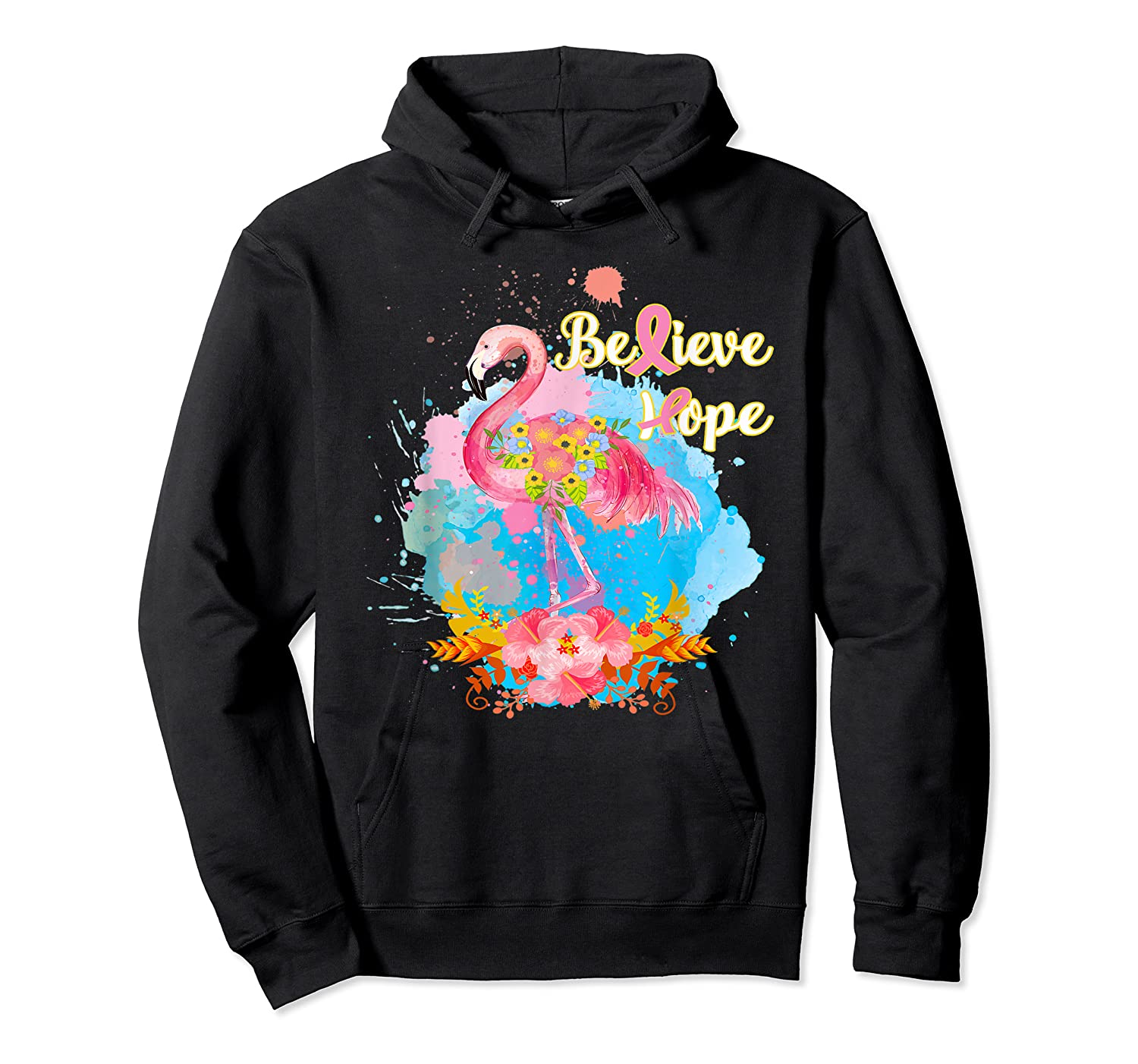 Pink Flamingo Believe Hope Breast Cancer Awareness Month T Shirt Unisex Pullover Hoodie